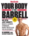 Mens Health Your Body Is Your Barbell