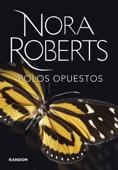 Nora Roberts - Polos opuestos (Sacred Sins 1) portada