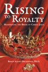Rising To Royalty