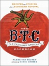 The BTC Old-Fashioned Grocery Cookbook