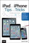 IPad And IPhone Tips And Tricks Covers IOS7 For IPad 2 3rd4th Generation IPad Mini IPhone 44S 55C  5S