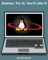 Debian Try It Youll Like It