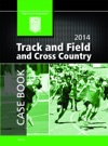 2014 NFHS Track  Field And Cross Country Case Book