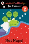 Nat Naps Ladybird Im Ready For Phonics Level 2 Enhanced Edition