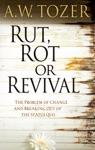 Rut Rot Or Revival