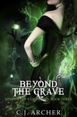 Beyond The Grave - C.J. Archer Cover Art
