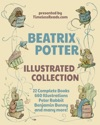 Beatrix Potter Illustrated Collection