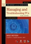 Mike Meyers CompTIA A Guide To 802 Managing And Troubleshooting PCs Fourth Edition Exam 220-802