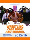 2015-16 NFHS Wrestling Case Book