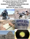 Army Special Operations Sotic Sniper Training Special Topics Part V  Russian  US Snipers In Mountains And Urbanized Terrain  With Over 20 Videos To 2013