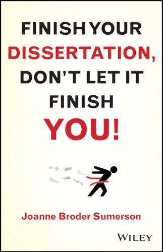 Finish Your Dissertation Dont Let It Finish You