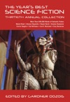 The Years Best Science Fiction Thirtieth Annual Collection