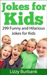 Jokes For Kids 299 Funny And Hilarious Clean Jokes For Kids