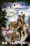 Argel Book Three - Resolutions