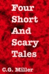 Four Short And Scary Tales