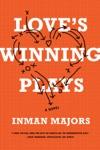 Loves Winning Plays A Novel