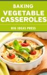 Baking Vegetable Casseroles
