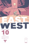 East Of West 10