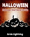 Halloween Halloween Short Stories For Kids