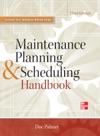 Maintenance Planning And Scheduling Handbook 3E