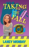Taking The Fall A Cozy Mystery
