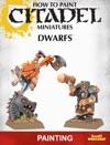 How To Paint Citadel Miniatures Dwarfs