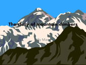 The Story of Mountain Climbers