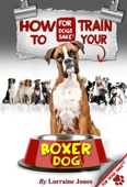 How to Train Your Boxer Dog