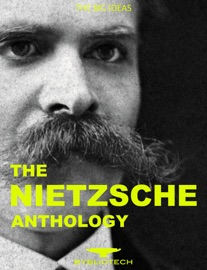 THE NIETZSCHE ANTHOLOGY