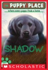 The Puppy Place 3 Shadow