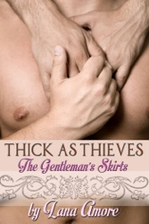 Thick as Thieves: The Gentleman's Skirts