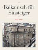 Balkanisch für Einsteiger