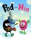 Pod And Min