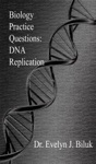 Biology Practice Questions DNA Replication