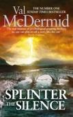 Val McDermid - Splinter the Silence artwork