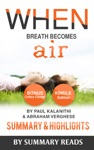 When Breath Becomes Air By Paul Kalanithi And Abraham Verghese  Summary  Highlights With BONUS Critics Corner