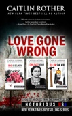 Love Gone Wrong - Caitlin Rother Cover Art