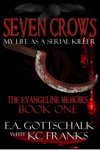 Seven Crows The Evangeline Memoirs Book One