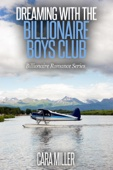 Dreaming with the Billionaire Boys Club