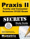 Praxis II Family And Consumer Sciences 5122 Exam Secrets Study Guide