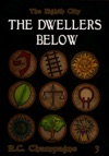 The Eighth City The Dwellers Below