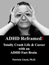 ADHD Reframed Totally Crush Life  Career With An ADHD Fast Brain