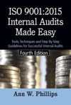 ISO 90012015 Internal Audits Made Easy Fourth Edition