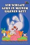 Ich Schlafe Gern In Meinem Eigenen Bett I Love To Sleep In My Own Bed German Edition
