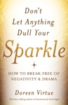 Dont Let Anything Dull Your Sparkle