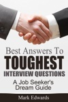 Best Answers To Toughest Interview Questions  A Job Seekers Dream Guide