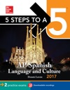 5 Steps To A 5 AP Spanish Language And Culture With Downloadable Recordings 2014-2015 Edition