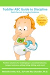 Toddler ABC Guide To Discipline Quick Secrets To Loving Guidance