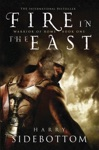 Fire In The East Warrior Of Rome Book 1