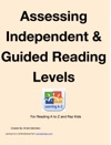 Assessing Independent  Guided Reading Levels